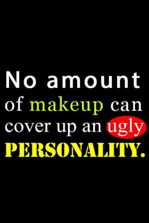 Ugly inside and out!