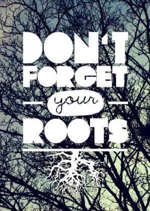 Don't forget your roots - Dia da árvore