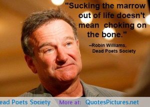 ... Dead Poets Society motivational inspirational love life quotes sayings