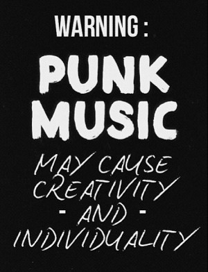 ... , punk music, quote, rock music, warning, words, rock 'n' roll