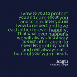 vow to you to protect you and care about you and to look after you ...