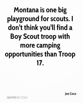 one big playground for scouts. I don't think you'll find a Boy Scout ...