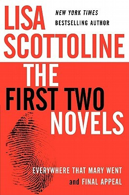 Lisa Scottoline: The First Two Novels: Everywhere That Mary Went and ...