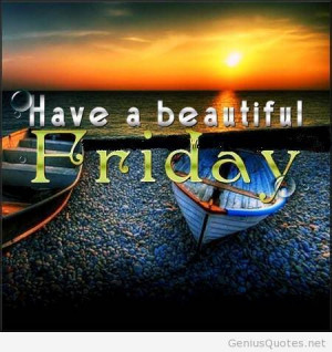 Have a beautiful friday wallpaper cute