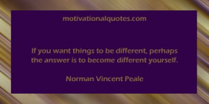 norman vincent peale quotes with images | ... the answer is to become ...