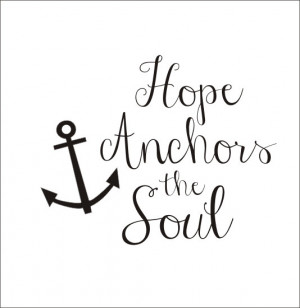 Vinyl Decal Vinyl Wall Decal Anchor Wall Decal Quote Saying Vinyl Wall ...