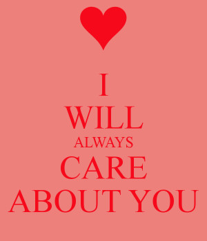 Will Always Care About...