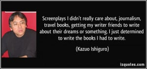 More Kazuo Ishiguro Quotes
