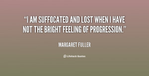 quote-Margaret-Fuller-i-am-suffocated-and-lost-when-i-78139.png