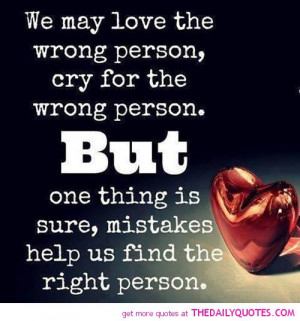 we-may-love-the-wrong-person-quotes-sayings-pictures.jpg