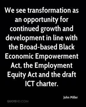 ... Economic Empowerment Act, the Employment Equity Act and the draft ICT