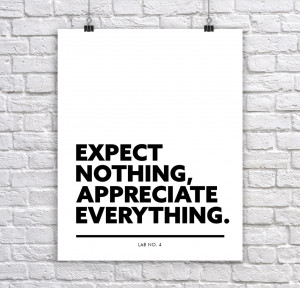 Expect nothing Inspirational Planning Quotes Gift Print Poster
