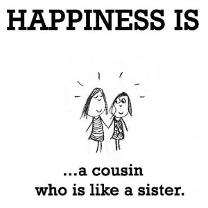 quotes-about-cousins-being-like-sisters-cekrr076 (1)