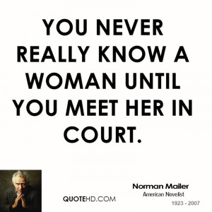 Norman Mailer Quotes