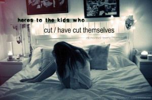 abnormal-teens: heres to the kids who cut / have cut themselves