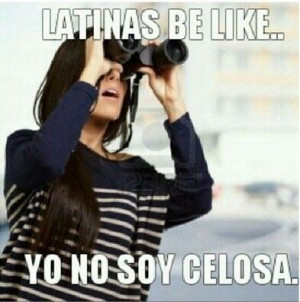 ... , Latina Be Like, Latina Quotes, Mexicans Problems, Dominican Funny