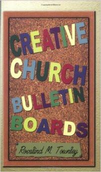 Creative Church Bulletin Boards Paperback – April 1, 2005