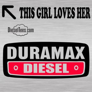 Duramax Girl This Guy/Girl Loves His Cummins, Duramax, Power Stroke ...