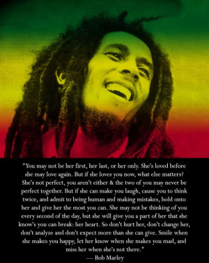 Bob Marley Quotes About Love You Say You Love Rain