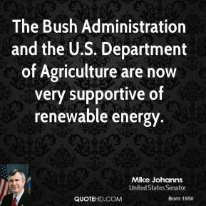 mike-johanns-quote-the-bush-administration-and-the-us-department-of ...