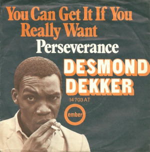 Desmond Dekker You Can...