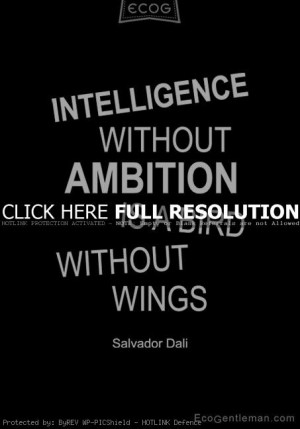 Intelligence Quotes Salvador dali quotes, famous,