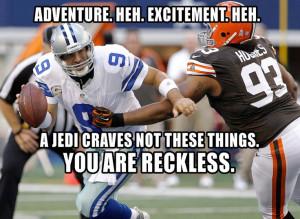 Tony Romo - Star Wars Quotes - NFL