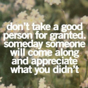 Don't take me for granted!
