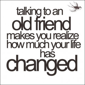talking to an old friend quote