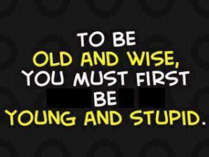 young and dumb quotes