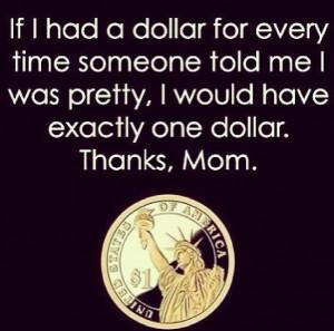 Thanks Mom, you rock!