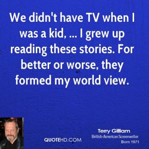 Terry Gilliam Quotes