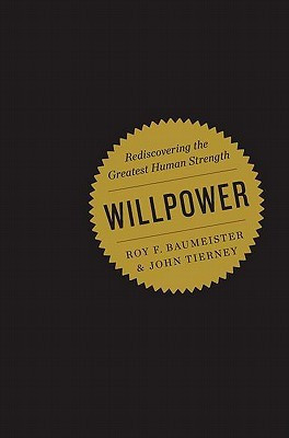 """by marking """"Willpower: Rediscovering the Greatest Human Strength ..."""