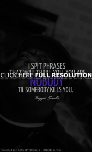 Quotes Biggie Smalls Life ~ Biggie Smalls Quotes About Life ...