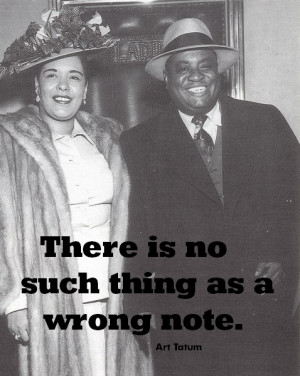 There is no such thing as a wrong note.