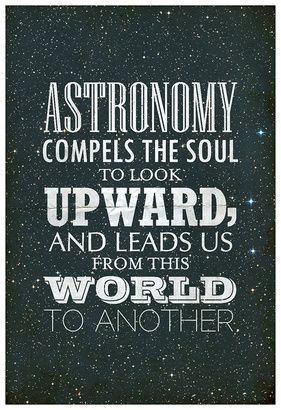 Astronomy Compels... // Plato Quote Typography Poster | redditgifts