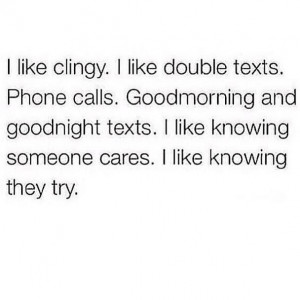 Clingy isn't always a bad thing!!!
