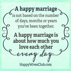Happy Marriage Quotes, Love Marriage Quotes, Happy Wives Club Quotes ...