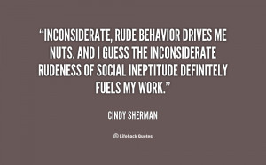 people quotes inconsiderate people quotes rude people quotes ...