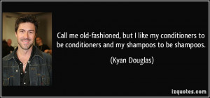 Call me old-fashioned, but I like my conditioners to be conditioners ...