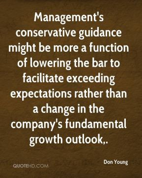 Don Young - Management's conservative guidance might be more a ...