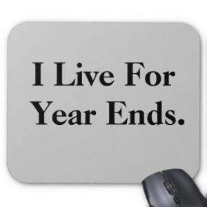 Funny Financial Year End Motivational Mousepad