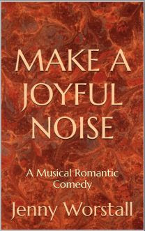 Make a Joyful Noise August 2013