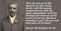 George Washington Carver Quotes More