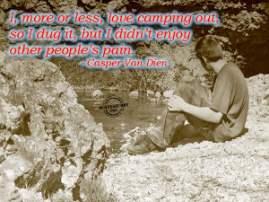 Camping quotes, meaningful quotes, encouraging quotes