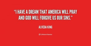 quote-Alveda-King-i-have-a-dream-that-america-will-190085.png