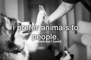 Animal Quotes #quotes #Cute Quotes #Society Quotes #honest quotes