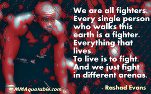 Gangster Quotes About Haters Rashad evans quotes