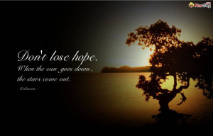 Never lose hope inspiring quotes wallpaper which says: