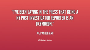 ve been saying in the press that being a NY Post investigator ...